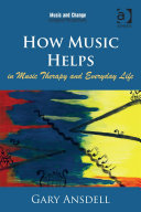 How Music Helps in Music Therapy and Everyday Life