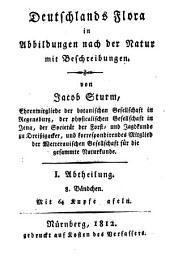 Deutschlands Flora: in Abbildungen nach der Natur mit Beschreibungen. ¬Abt. ¬I., Phanerogamen ; H. 32, Band 1,Ausgabe 32