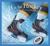 H is for Hockey: A NHL Alumni Alphabet