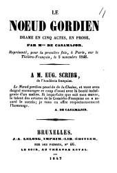 Le noeud gordien: drame en cinq actes, en prose