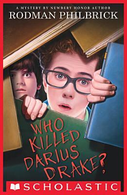 Who Killed Darius Drake   A Mystery