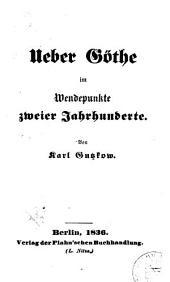 Ueber Goethe im Wendepunkte zweier Jahrhunderte