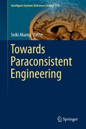 Towards Paraconsistent Engineering