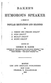 Baker's Humorous Speaker: A Series of Popular Recitations and Readings