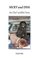 Nicky und Diva ein  fast  perfektes Team PDF