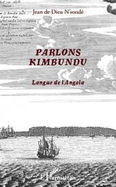 Parlons Kimbundu: Langue de l'Angola