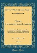Neues Conversations Lexikon  Vol  18 PDF