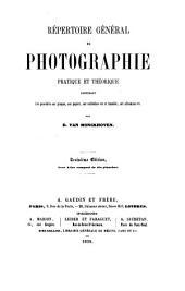Répertoire général de photographie pratique et théorique contenant les procédés sur plaque, sur papier, sur collodion sec et humide, sur albumine etc