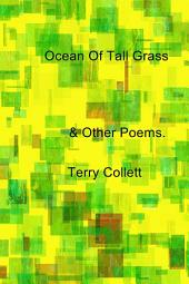 Ocean Of Tall Grass: & Other Poems.