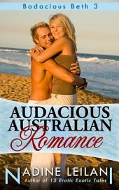 Audacious Australia Romance (Public Self Pleasure)