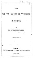The White House by the Sea  a Love Story PDF