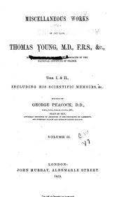 Miscellaneous Works of the Late Thomas Young ...