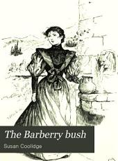 The Barberry Bush: And Eight Other Stories about Girls for Girls