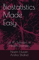 Biostatistics Made Easy for PG Scholars of Health Sciences PDF