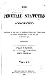 The Federal Statutes Annotated: and 10, edited by W.M. McKinney and Peter Kemper, jr
