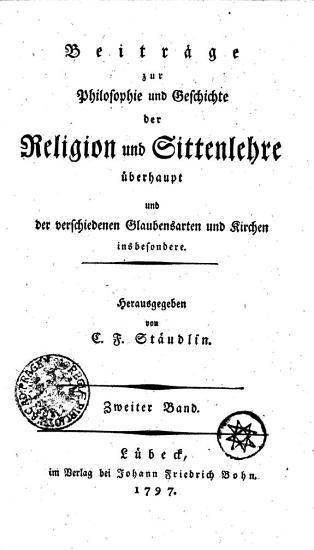 Beitr  ge zur Philosophie und Geschichte der Religion und Sittenlehre   berhaupt und der verschiedenen Glaubensarten und Kirchen insbesondere PDF