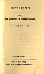 Hyperion: oder Der Eremit in Griechenland, Bände 1-2