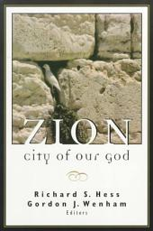 Zion, City of Our God