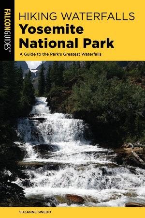 Hiking Waterfalls Yosemite National Park PDF