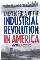 Encyclopedia of the Industrial Revolution in America PDF