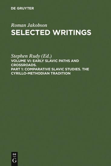 Comparative Slavic Studies  The Cyrillo Methodian Tradition PDF
