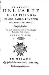 Trattato del l'arte de la pittura di Gio. Paolo Lomazzo: diuiso in sette libri