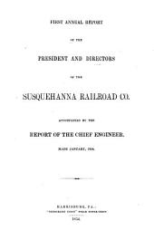 Report of the President and Directors Accompanied by the Report of the Chief Engineer