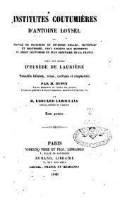Institutes coutumières, avec des notes d'Eusèbe de Laurière: Volume1