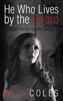 He Who Lives by the Sword Shall Perish by the Sword PDF