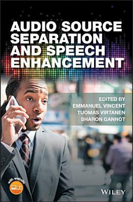 Audio Source Separation and Speech Enhancement PDF