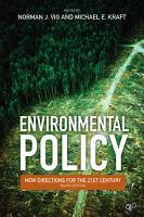 Environmental Policy  New Directions for the Twenty First Century 8th Edition PDF