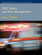 EMS Safety and Risk Management