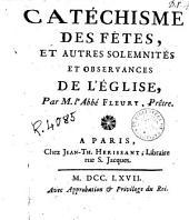 Catéchisme des fetes, et autres solemnités et observances de l'Église