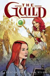 The Guild Volume 1