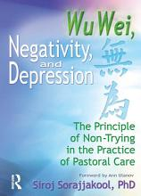 Wu Wei  Negativity  and Depression PDF