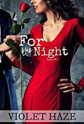 For The Night (Luna, #1)