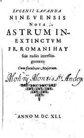 Eugenii Lavanda Notae Astrum inextinctum Fr. Romani Hay suis radiis interstinguentes