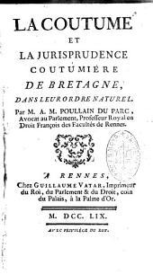 La coutume et la jurisprudence coutumière de Bretagne dans l'ordre naturel