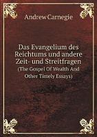 Das Evangelium des Reichtums und andere Zeit  und Streitfragen PDF