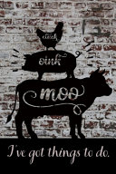 Cluck Oink Moo I Ve Got Things To Do Book PDF