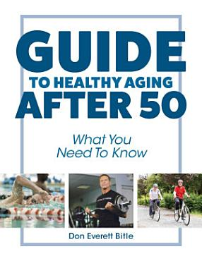 Guide To Healthy Aging After 50 PDF