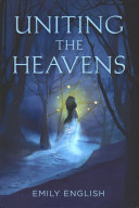 Download Uniting the Heavens Book