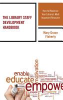 The Library Staff Development Handbook PDF