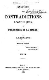 Système des contradictions économiques: Volume1