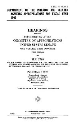 Department of the Interior and Related Agencies Appropriations for Fiscal Year 1990  Congressional witnesses PDF