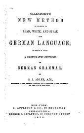 New Method of Learning to Read, Write, and Speak the German Language