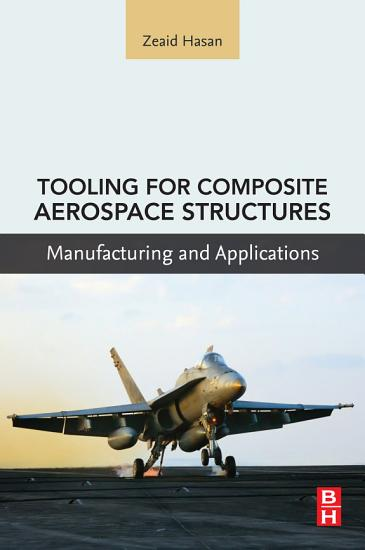 Tooling for Composite Aerospace Structures PDF