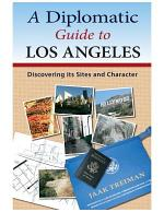 A Diplomatic Guide to Los Angeles