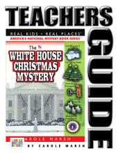 The White House Christmas Mystery Teacher's Guide