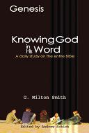 Knowing God in His Word-Genesis